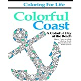 Coloring for Life: Colorful Coast: A Colorful Day at the Beach