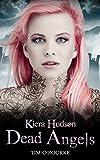 Dead Angels (Book Three) (Kiera Hudson Series Three 3)