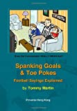 Spanking Goals and Toe Pokes: Football Sayings Explained