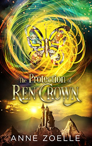The Protection of Ren Crown by [Zoelle, Anne]