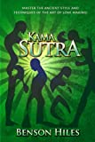 Kama Sutra: Master the Ancient Style and techniques of the Art of Love