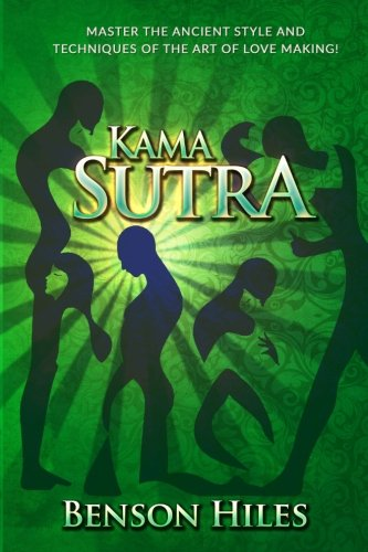 Kama Sutra: Master the Ancient Style and techniques