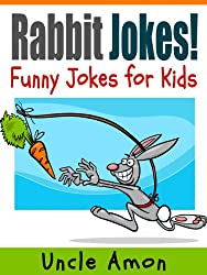 Funny Rabbit Jokes (Cute Illustrations - Early & Beginner Readers): Funny Jokes for Kids (Funny Animal Joke Books for Children) (English Edition)
