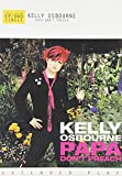 Kelly Osbourne - Papa Don't Preach [DVD Single]