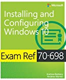 Kyпить Exam Ref 70-698 Installing and Configuring Windows 10 на Amazon.com