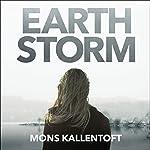 Earth Storm | Mons Kallentoft
