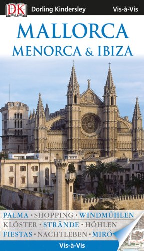 Vis a Vis Reiseführer Mallorca, Menorca & Ibiza