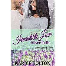 Irresistible Love at Silver Falls (Island County Series Book 7)