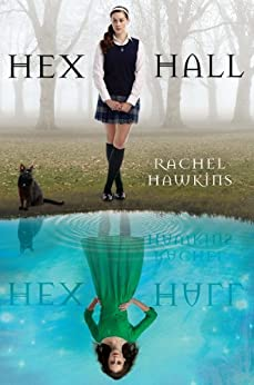 Hex Hall by [Hawkins, Rachel]