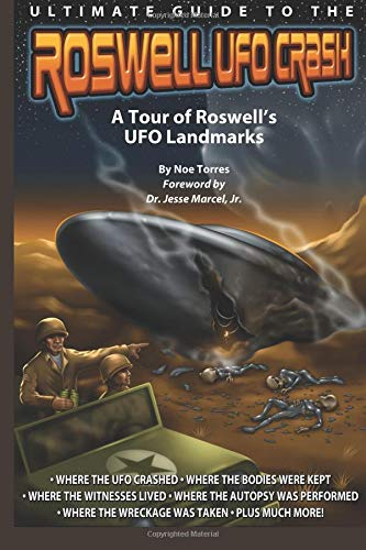 Download Ultimate Guide to the Roswell UFO Crash: A Tour of Roswell's UFO Landmarks pdf epub