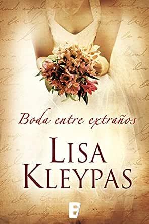 Una boda entre extraños (Vallerands 1) eBook: Kleypas, Lisa ...