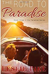 The Road To Paradise (The Paradise Series) (Volume 3) Paperback
