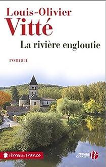 La rivière engloutie par Vitté