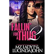 Fallin' for a Thug 2