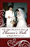 The Unforgiven Sins of Eleanor's Vale, Maggie Peters (e. c. c.), 1424182670