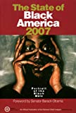 The State of Black America 2007: Portrait of the Black Male