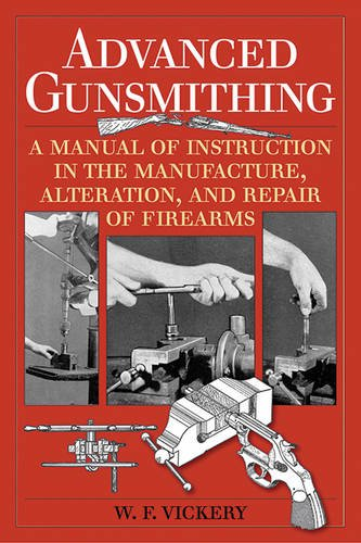 Advanced-Gunsmithing-A-Manual-of-Instruction-in-the-Manufacture-Alteration-and-Repair-of-Firearms