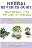 Herbal Remedies Guide, Angela Curtis, 1481146378
