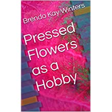 Pressed Flowers as a Hobby