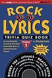 001: Rock Lyrics Trivia Quiz Book: 50s - 60s - 70s (Rock Lyrics Trivia Quizbooks) (Volume 1)