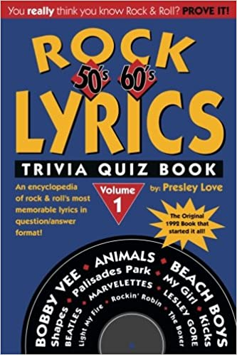 Rock lyrics trivia quiz book 50s 60s 70s rock lyrics trivia rock lyrics trivia quiz book 50s 60s 70s rock lyrics trivia quizbooks volume 1 presley love 9781563910043 amazon books stopboris Choice Image
