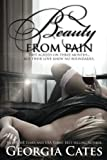 Beauty From Pain: Volume 1 (Beauty Series)