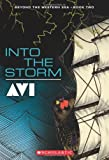 Beyond the Western Sea, Book 2: Into the Storm