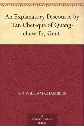 (An Explanatory Discourse by Tan Chet-qua of Quang-chew-fu, Gent.)