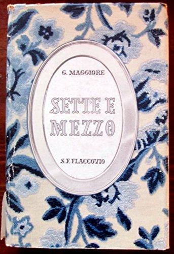 Sette e mezzo - F.S. Flaccovio Editore 1963