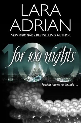 For 100 Nights: A 100 Series Novel (Volume 2)