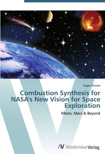 combustion-synthesis-for-nasas-new-vision-for-space-exploration-moon-mars-beyond