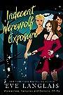 Indecent Werewolf Exposure (Werewolves, Vampires and Demons, Oh My Book 1)