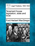 img - for Tenement house legislation, state and local. book / textbook / text book