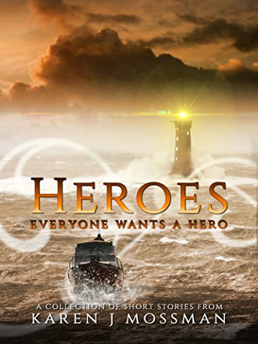 Heroes: A Collection of Short Stories