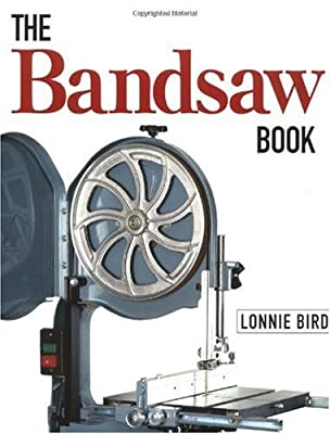The Bandsaw Book by Taunton Press