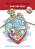 Mr. Putter & Tabby Row the Boat by Cynthia Rylant (1997-04-15)