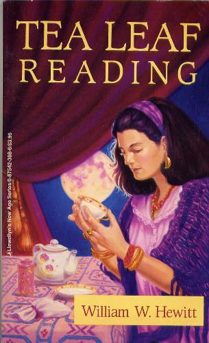 Tea Leaf Reading (Llewellyn's New Age Series), Hewitt, William W.