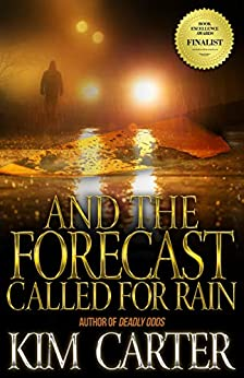 And The Forecast Called For Rain by Kim Carter ebook deal
