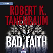 Bad Faith: A Butch Karp and Marlene Ciampi Mystery, Book 24 | Robert K. Tanenbaum