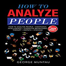 How to Analyze People: 5-Book Bundle Audiobook by George Muntau Narrated by Commodore James