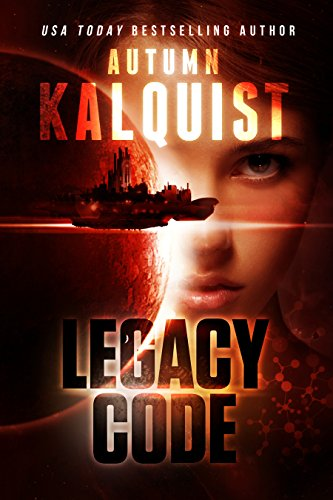(Legacy Code (Fractured Era Legacy Episodes Book 2))