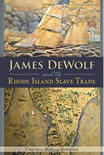 Inheriting the trade a northern family confronts its legacy as the james dewolf and the rhode island slave trade fandeluxe Images