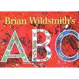 Brian Wildsmith's ABC by Brian Wildsmith (1996-07-01)