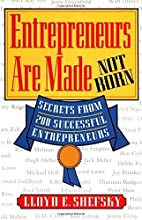 Entrepreneurs Are Made Not Born/Secrets from…