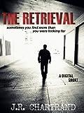 img - for The Retrieval  (A Digital Short) book / textbook / text book