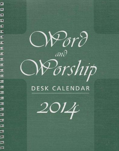 Word and Worship Desk Calendar 2014