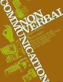 Nonverbal Communication, Jurgen Ruesch and Weldon Kees, 0520021622