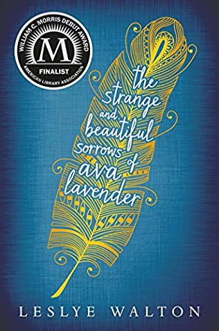 book cover of The Strange and Beautiful Sorrows of Ava Lavender