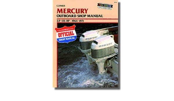 B719 1964-1971 Mercury 39-135hp Outboard Boat Engine Clymer