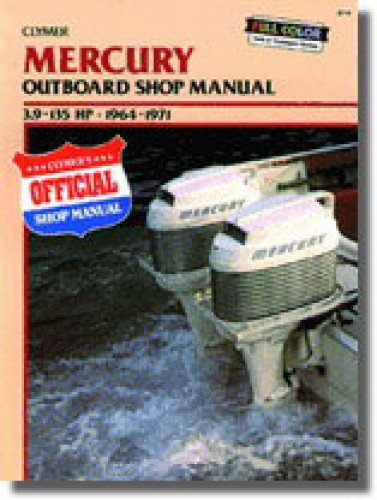 Manual Parts Mercury Outboard (B719 1964-1971 Mercury 39-135hp Outboard Boat Engine Clymer Repair Manual)